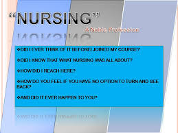 The Thoughts Of My Mind Why Did I Choose Nursing As My