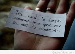Forget Love Quotes Cool Hard To Forget Someone Memories Love Quote With Background