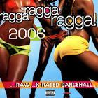 Ragga Ragga Ragga 2006 album by