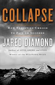 collapse how societies choose to fail or succeed  collapse book jpg