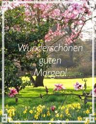 Pin Von Petra Neugebauer Auf Guten Morgen Good Morning Good