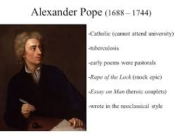 alexander pope catholic cannot attend university alexander pope 1688 1744 catholic cannot attend university