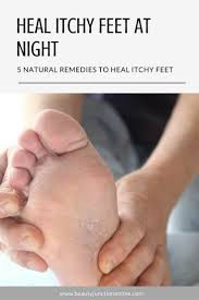 Heal Itchy Feet At Night With 5 Natural Remedies | Holistic Health ...