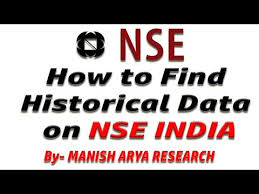 How To Get Historical Data On Nse India By Manish Arya