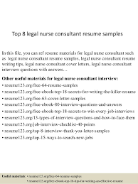 Top 8 legal nurse consultant resume samples In this file, you can ref resume  materials ...