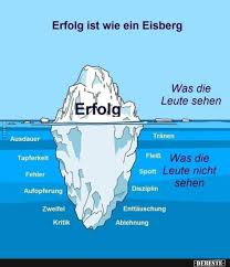 Erfolg Ist Wie Ein Eisberg Lustige Bilder Sprüche Witze Echt