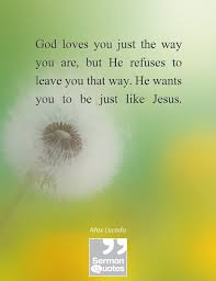 Max Lucado Quotes Simple God Loves You Be Just Like Jesus Max Lucado