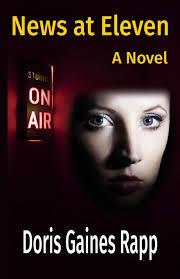 News at Eleven - A Novel: Amazon.fr: Rapp, Doris Gaines: Livres ...