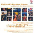 Kahlua Kollective Beats: Balearic Beats 2001