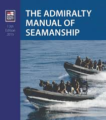 Navy Seamanship The Admiralty Manual Of Seamanship 12th Edition Published