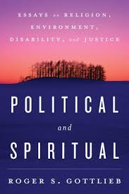 political and spiritual essays on religion environment  essays on religion environment disability and justice