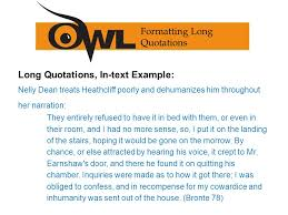 mla th edition formatting and style guide purdue owl staff long quotations in text example nelly dean treats heathcliff poorly and dehumanizes him