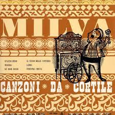 MILVA ▫ LE CANZONI DEL TABARIN-CANZONI DA CORTILE – MONOGRAFIA ALBUM MUSIC