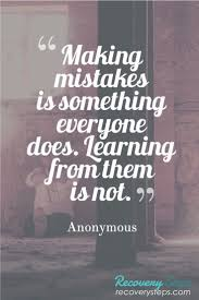best ideas about making mistakes self reflection inspirational quotes making mistakes is something everyone does learning from them is not