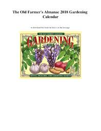 farmers almanac gardening calendar. Beautiful Calendar The Old Farmeru0027s Almanac 2018 Gardening Calendar To Download This Book The  Link Is On  Inside Farmers