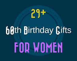 60th birthday for her presents woman great gift ideas sixtieth decorations mom