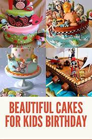 Amazoncom Beautiful Cakes For Kids Birthday Ebook Dens Alabet