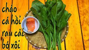 Cách nấu cháo cá hồi cải bó xôi cho bé ăn dặm thơm ngon bổ dưỡng