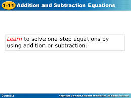 4 learn to solve one step equations by using addition or subtraction