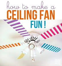 fast ceiling fan easy way to make a plain ceiling fan fun fast and affordable decorating fast ceiling fan