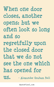 Long Inspirational Quotes Simple Inspirational Quotes When One Door Closes Another Opens But We