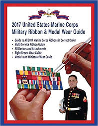 Army Ribbon Chart 2017 2017 Marine Corps Military Ribbon Medal Wear Guide Col