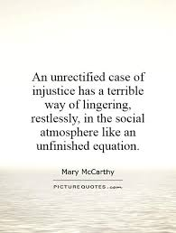 Injustice Quotes Beauteous 48 Most Beautiful Injustice Quotes And Sayings