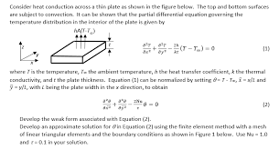consider heat conduction across a thin plate as shown in the figure below the top