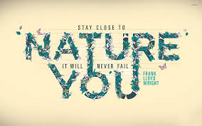 Nature will never fail you wallpaper ...