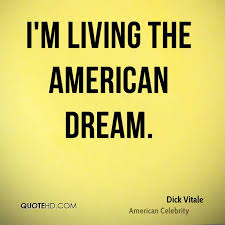 Living The American Dream Quotes