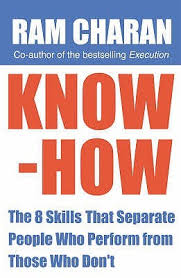 separate people. know-how: the 8 skills that separate people who perform from those don\u0027t by ram charan