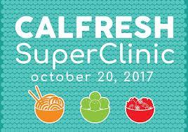 Calfresh Enrollment Super Clinic 10 20 2017 Berkeley