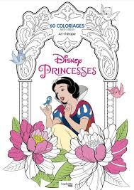 Disney Princesses 60 Coloriages Anti Stress Hachette Pratique