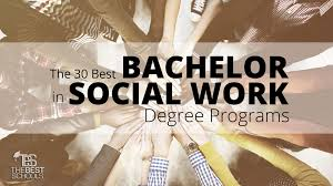 the best bachelor in social work degree programs the best schools