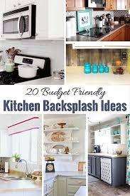 budget friendly kitchen backsplash diy tutorials