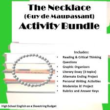 the necklace activity bundle guy de maupassant pdf by msdickson the necklace activity bundle guy de maupassant pdf