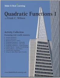 make it real learning quadratic functions i workbook