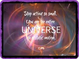 EQ Best Quote By Rumi Stop Acting So Small You Are The Univer Interesting Rumi Quotes About Priceless