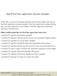 Top 8 first line supervisor resume samples In this file, you can ref resume  materials ...