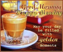 Good Morning Happy Monday Quotes Best of 24 Monday Good Morning Wishes