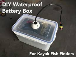 diy waterproof battery box for kayaks and fish finders