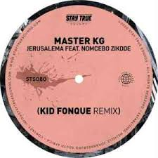 Listen to your favorite amapiano 2020 free mp3 songs. Master Kg Jerusalema Kid Fonque Remix Ft Nomcebo Zikode