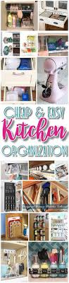 Organize Kitchen Easy Budget Friendly Ways To Organize Your Kitchen Quick Tips