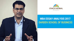 darden school of business essay analysis  university of virginia darden school of business essay analysis 2017 2018