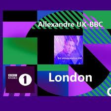 Bbc Radio Allexandre Uk Set Mix 2019 Tracks On Beatport