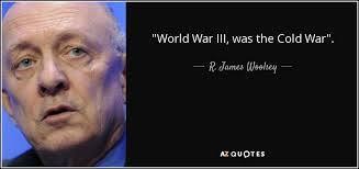 Quotes On War Gorgeous TOP 48 QUOTES BY R JAMES WOOLSEY JR AZ Quotes
