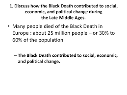 essay questions chap  the black death contributed tosocial economic and politicalchange 2