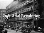 Industrial Revolution Changes