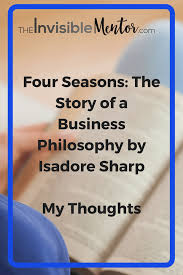 Customer Service Orientation Skills Four Seasons The Story Of A Business Philosophy By Isadore Sharp