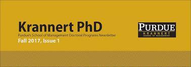 Newsletter Mastheads Krannert Phd Issue 1 Fall 2017 Purdue Krannert